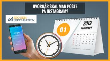 Hvornår skal man poste på instagram?